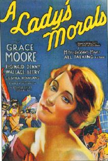 Grace Moore in A Lady's Morals (1930)