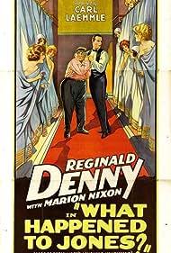 Reginald Denny, Otis Harlan, and Marian Nixon in What Happened to Jones? (1926)