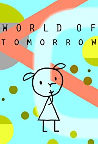 Primary photo for World of Tomorrow