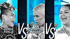 Cai Cortez vs Donita Nose vs Tekla