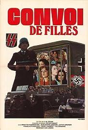 Convoi de filles(1978) Poster - Movie Forum, Cast, Reviews