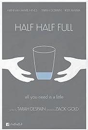 Half Half Full Poster