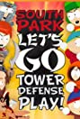 South Park: Let's Go Tower Defense Play! (2009) Poster