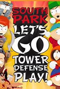 Primary photo for South Park: Let's Go Tower Defense Play!