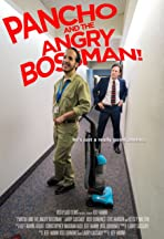 Pancho and the Angry Boss Man
