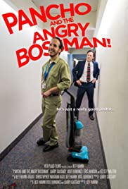 Pancho and the Angry Boss Man Poster
