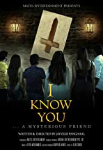 I Know You