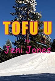 Jeni Jones: TOFU U (The Tofu Song) Poster