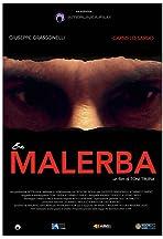 Once I was Malerba