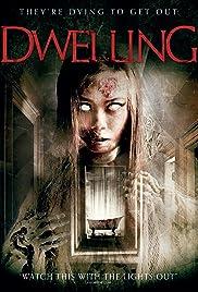 Dwelling (2016) 720p