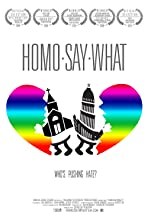HOMO.SAY.WHAT