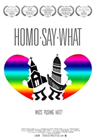 Primary photo for HomoSayWhat: Who's Pushing Hate