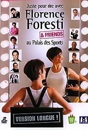 Juste pour rire avec Florence Foresti & Friends Poster