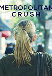 Metropolitan Crush Poster
