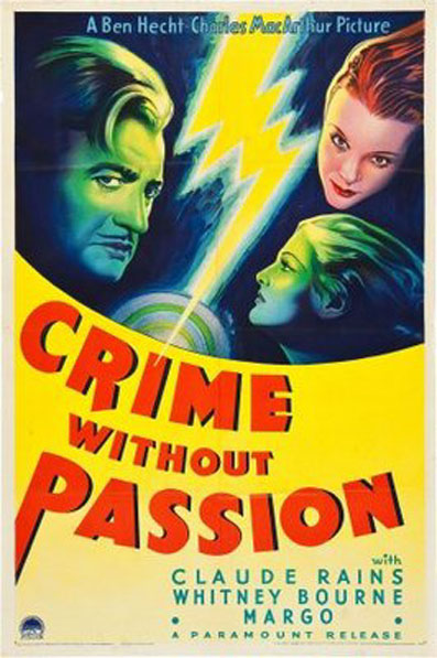 Claude Rains, Whitney Bourne, and Margo in Crime Without Passion (1934)