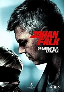 Johan Falk: Organizatsija Karayan (2012 Video)