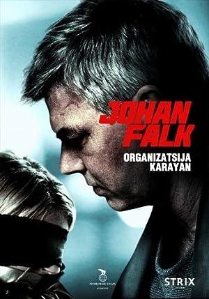 Johan Falk: Organizatsija Karayan (2012)