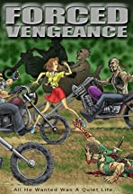 Forced Vengeance
