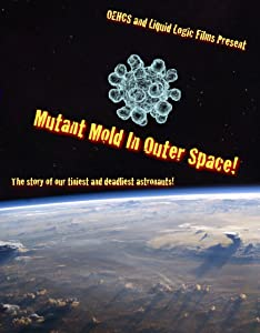 Best site for free mobile movie downloads Mutant Mold in Outer Space! by [720x594]