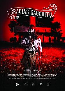 Gracias Gauchito (2018)