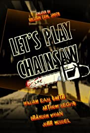 Let's Play Chainsaw Poster