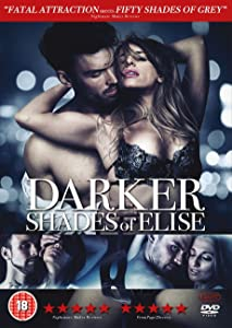 Direct downloads hollywood movies Darker Shades of Elise by Sonia Anderson [mov]