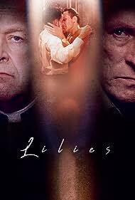 Lilies - Les feluettes (1997) Poster - Movie Forum, Cast, Reviews