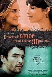 Histórias de Amor Duram Apenas 90 Minutos Poster