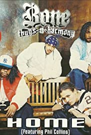 Bone Thugs N' Harmony Feat. Phil Collins: Home Poster