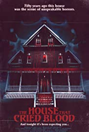 The House That Cried Blood Poster
