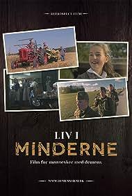 Liv I Minderne (2013)