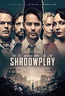 Shadowplay (2020– )
