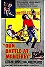 Sterling Hayden, Lee Van Cleef, and Pamela Duncan in Gun Battle at Monterey (1957)