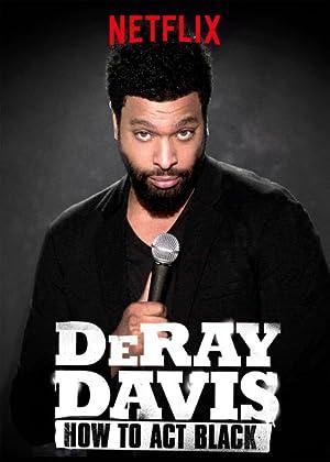 Where to stream DeRay Davis: How to Act Black