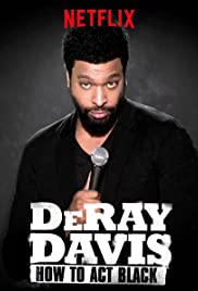 DeRay Davis: How to Act Black Poster