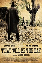 That Will Be the Day Poster