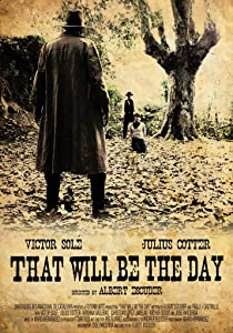 Downloaded movie That Will Be the Day [1020p]
