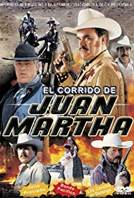 El corrido de Juan Martha (2001)
