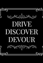Drive Discover Devour