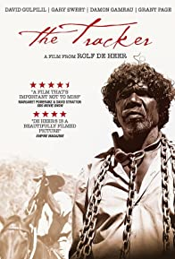 Primary photo for The Tracker: David Gulpilil - 'I Remember...'