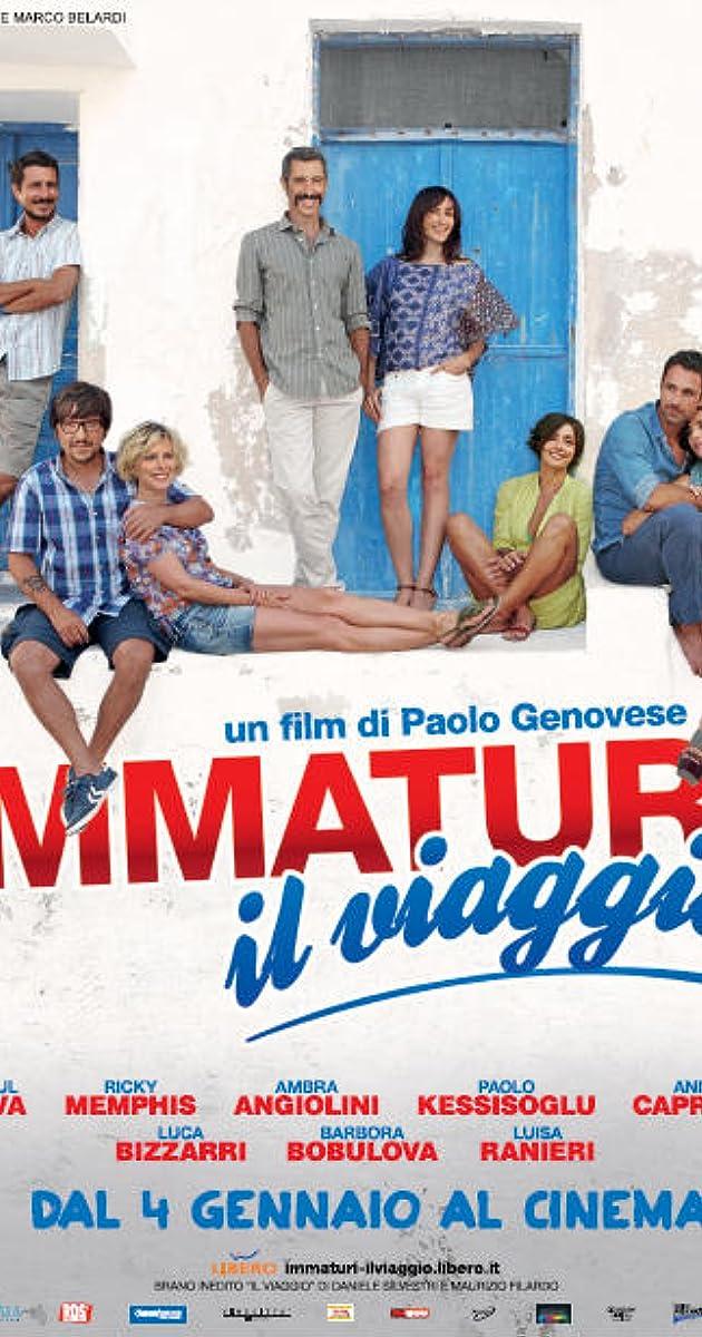 fac60fb3c86 Immaturi - Il viaggio (2012) - IMDb