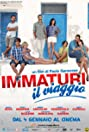 Immaturi - Il viaggio
