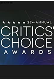 The 22nd Annual Critics' Choice Awards Poster