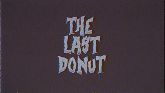 New movies trailers free download The Last Donut by none [640x352]