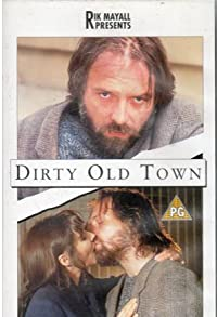 Primary photo for Dirty Old Town