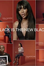 Black Is the New Black (2016)