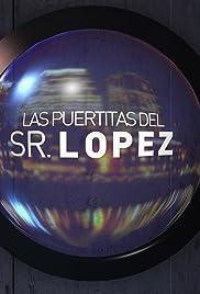 Las puertitas del señor López Poster