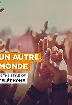 Téléphone: Un autre monde