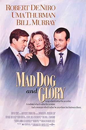 Movie Mad Dog and Glory (1993)