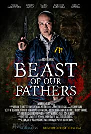 Beast of Our Fathers (2019) 1080p